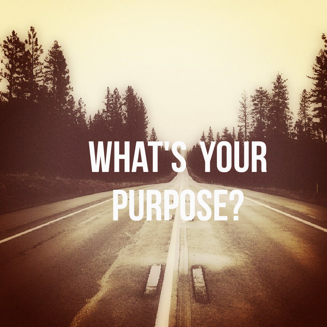 3 Tips On Finding Your Purpose
